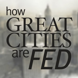 How Great Cities Are Fed logo